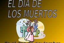 Day of the Dead / El Dia de los Muertos / Spanish / by Spark Enthusiasm