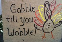 Gobble Gobble / Everything Thanksgiving  / by Samantha Knittel
