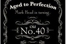 Mark's turning 40! / by Alicia Head