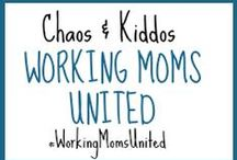 C&K Working Moms United / A safe haven for the burnt-out working mom. Providing support and encouragement as we all move towards a more manageable life as working parents. #WorkingMomsUnited   https://www.facebook.com/groups/chaosandkiddos/ / by Chaos & Kiddos