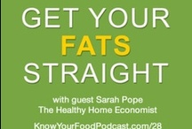 Food - Good/bad fats / by Sarah Hunt