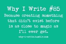 A Writer's Life / by Juliana Haygert