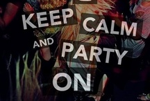 Young, Wild, & Free / Keep calm, and party on. / by Rhiannon May