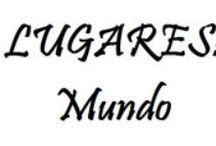 LUGARES: MUNDO / by Tereza Cantanhede