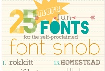 Fonts & Printables For Fun / by Anna Walker