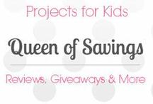 Projects for Kids / by Queen of Savings