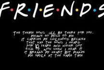 F.R.I.E.N.D.S / Will Always Be My Favorite Show / by Tasha Conrad