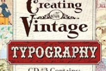 CD 3, Creating With Vintage Typography / by Crafty Secrets
