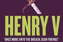 Henry V (2013) / All things Henry V - from teaching resources to T-shirts. / by Folger Shakespeare Library
