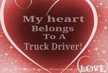 My trucker / by Heather Matlock