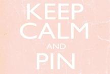 keep calm  / by Marta Vinci