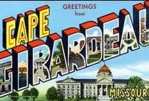 Ole Cape Girardeau / by Anna Garrett