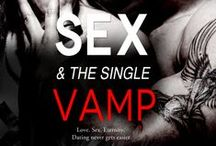 Sex & the Single Vamp (Deacon & Cici) / Available 3.24.14 from Covet at Entangled Publishing / by Robin Covington