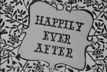 Happily Ever After <3 /   / by Alex Woolard