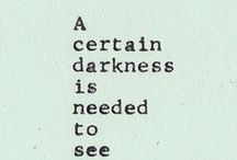 darkest hour / Sometimes their is no darker place than our own thoughts the moonless midnight of the mind. / by 👑👑C E L I A     2.0👑👑