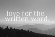 love for the written word. / by Emily Pullen