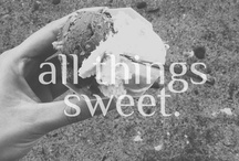 all things sweet.  / by Emily Pullen