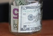 Money, Money, Money, Money.....Money! / by Mandy Higley