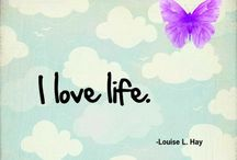 Louise Hay / Quotes and Life / by Mandy Poulos