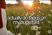 Bucket List / Some stuff I've done, but mostly things I want to do. (that's the whole point of a bucket list) / by Cat Hall