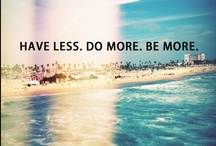 Words to live by.... / by Tammi Johnson Legassey