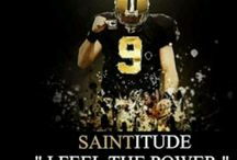 The Saints / by August Troy