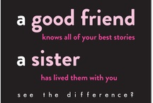 Sorority Sister Quotes / by Truly Sisters