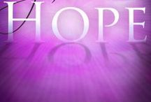 Hope / by Cathi Moore