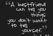 Best Friends / Pictures we should take, Quotes that explain us, ect :)  / by DJ Kooima