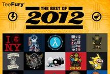 Best of 2012 Series / Continuing our lookback series of designs, we celebrate some of our finest designs of 2012. Scope out some of the most popular designs that survived the Mayan Apocalypse! www.teefury.com/bestof2012 / by TeeFury