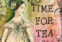 TEA for me / Tea for me, but if you'll join me, we'll make it tea for two! / by Susan Lawless