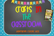Crafts In The Classroom / by Kindergarten Crayons