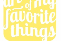 Few of my Favorite Things / Just a few of my favorite things......... / by Karen McClane