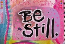 """✞Be Still & Know that I am God / Be still, and know that I am God; Psalms 46:10....to """"let go"""", """"relax"""".❣  / by Karen McClane"""