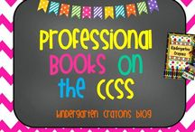 Professional Books On the Common Core / by Kindergarten Crayons