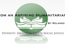 From My Blog: Notes from an Aspiring Humanitarian (N.A.H.) / by Relando Thompkins