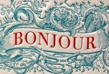 Tout Français / by Allison Wonderland