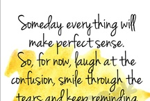 Quotes / by Munye M.