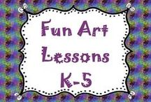 Fun Art Lessons K-5 / Fun art lessons that are perfect for grades K-5 / by Lesson Lady