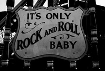 Rock & Roll / by Christina Lockwood