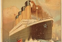 Titanic / by Mary Moser