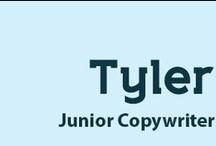 Tyler / by TCheese Copywriter
