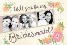 Will you be my bridesmaid? / by Cardstore