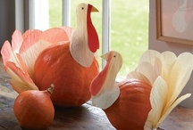 Gobble Gobble / by Claudia (Imparato) Lindheim