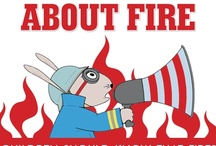 Fire Prevention Week / A selection of books and activities to help educate kids about fire safety.   / by HarperCollins Children's