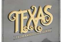 Deep In The Heart  of Texas / by Kay Elmore