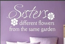 Sisterly LOVE / My sisters are my world! !! This board is dedicated to them / by ♍ariposa εїз