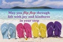 Love My Flip Flops! / by Sandra Lenins