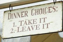 What's For Dinner? / by Linda Arnett