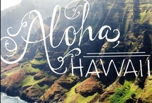 Hawaii / The place where I want to be. Soon. I used to say ... 2014, this is the summer for me to go. Aloha / by Stef Imperiale ☠☆